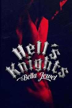Hell's Knights - Book #1 of the MC Sinners
