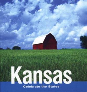 Kansas (Celebrate the States, Set 8) - Book  of the Celebrate the States