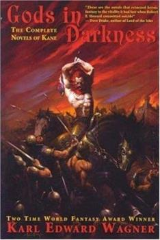 Gods in Darkness: The Complete Novels of Kane 189238924X Book Cover