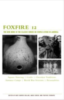 Foxfire 12 (Foxfire) - Book #12 of the Foxfire Series
