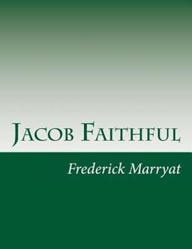 Jacob Faithful 1490568344 Book Cover