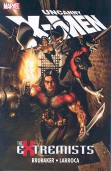 Uncanny X-Men: The Extremists - Book  of the Uncanny X-Men 1963-2011