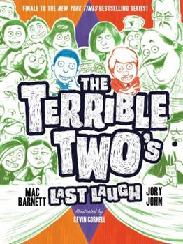 The Terrible Two's Last Laugh 1419725653 Book Cover