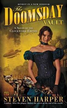 The Doomsday Vault - Book #1 of the Clockwork Empire