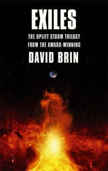 Exiles: The Uplift Storm Trilogy - Book  of the Uplift Saga