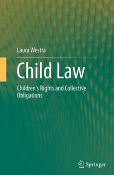 Paperback Child Law: Children's Rights and Collective Obligations Book