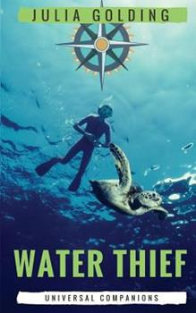 Water Thief (Universal Companions) 1910426105 Book Cover