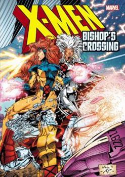 X-Men: Bishop's Crossing - Book  of the Uncanny X-Men 1963-2011