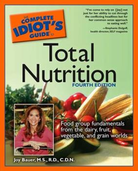 The Complete Idiot's Guide to Total Nutrition 0028629566 Book Cover