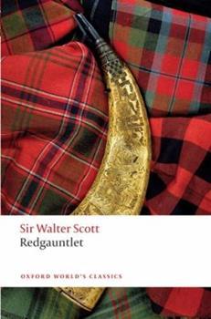 Redgauntlet - Book #14 of the Waverley Novels