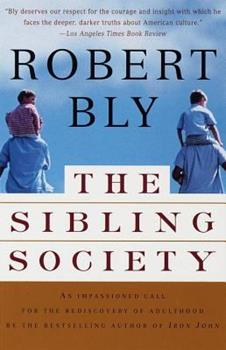 The Sibling Society 0679781285 Book Cover
