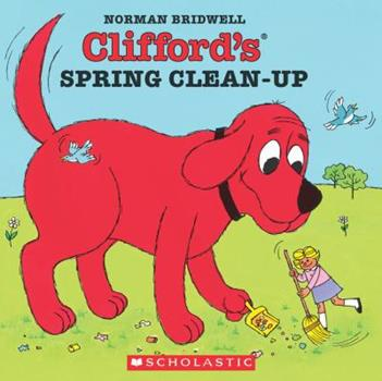Clifford's Spring Clean-Up - Book  of the Clifford the Big Red Dog