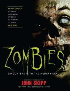 Zombies: Encounters with the Hungry Dead 1579128289 Book Cover