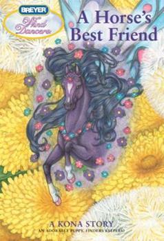 Paperback A Horse's Best Friend: A Kona Story (Wind Dancers) Book