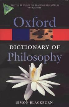 The Oxford Dictionary of Philosophy (Oxford Paperback Reference) 0192831348 Book Cover
