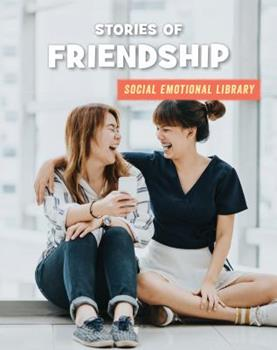 Stories of Friendship - Book  of the Social Emotional Library