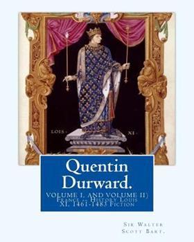 Quentin Durward - Book #12 of the Waverley Novels