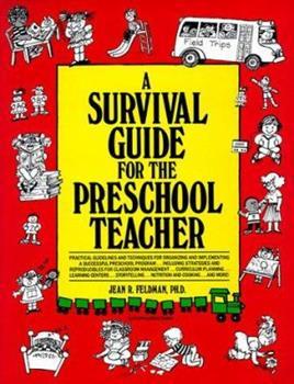 A Survival Guide for the Preschool Teacher 0876288840 Book Cover