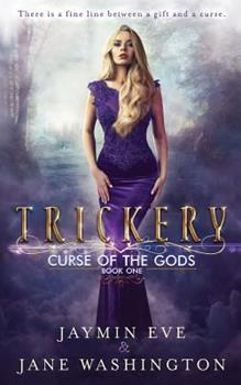 Trickery - Book #1 of the Curse of the Gods