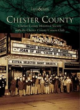 Chester County - Book  of the  and Now