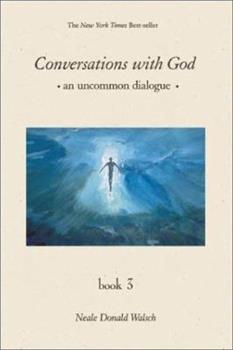 Paperback Conversations With God: An Uncommon Dialogue, Book 3 Book
