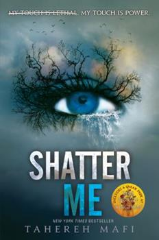 Shatter Me 0062085506 Book Cover