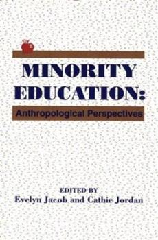 Paperback Minority Education: Anthropological Perspectives Book