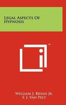 Hardcover Legal Aspects of Hypnosis Book