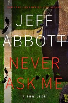 Never Ask Me 1538733153 Book Cover