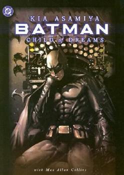 Batman: Child of Dreams - Book #99 of the Modern Batman