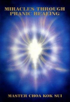 Hardcover Miracles Through Pranic Healing Book