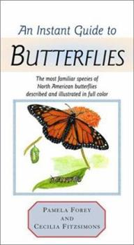 Hardcover An Instant Guide to Butterflies (Instant Guides) Book