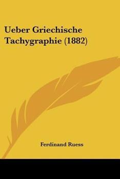 Paperback Ueber Griechische Tachygraphie Book