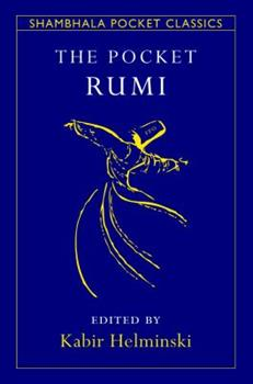 The Pocket Rumi Reader (Shambhala Pocket Classics) 159030635X Book Cover