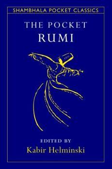 The Pocket Rumi Reader (Shambhala Pocket Classics) 1611804434 Book Cover