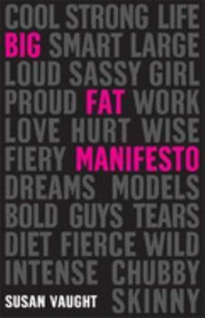 Big Fat Manifesto 1599903628 Book Cover
