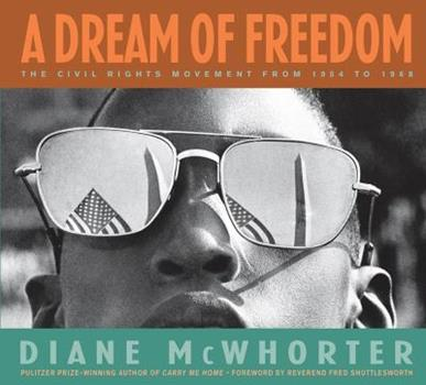 A Dream of Freedom: The Civil Rights Movement from 1954 to 1968 0439576784 Book Cover