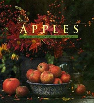 Apples: A Country Garden Cookbook 0002552256 Book Cover