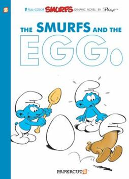 The Smurfs and the Egg and The Hundredth Smurf - Book #4 of the Les Schtroumpfs / The Smurfs