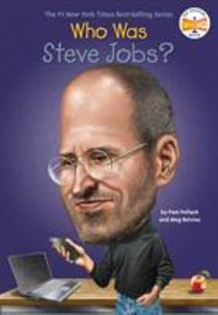 Who Was Steve Jobs? - Book  of the Who Was/Is...?