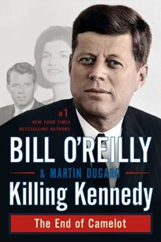 Paperback Killing Kennedy: The End of Camelot Book
