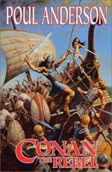 Conan the Rebel - Book  of the Conan the Barbarian