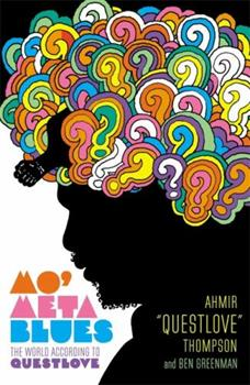 Paperback Mo' Meta Blues: The World According to Questlove Book