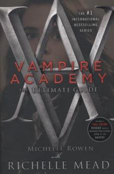 Vampire Academy: The Ultimate Guide - Book  of the Vampire Academy