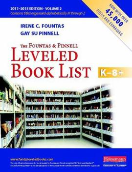 Paperback The Fountas and Pinnell Leveled Book List, K-8+, Volume 2 (Fountas & Pinnell Leveled Book List, K-8) Book