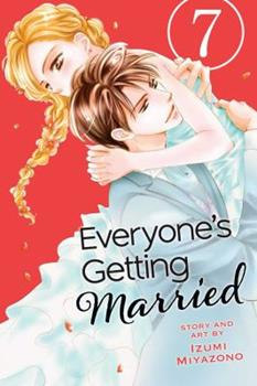 Everyone's Getting Married, Vol. 7 - Book #7 of the Everyone's Getting Married