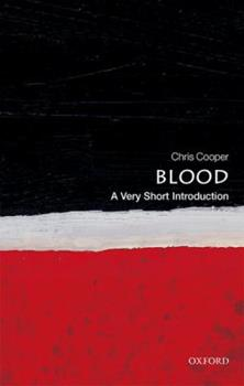 Blood: A Very Short Introduction 0199581452 Book Cover