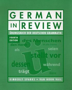German in Review Classroom Manual: Ubungsbuch Der Deutschen Grammatik, 4th Edition: Ubungsbuch Der Deutschen Grammatik 0470424303 Book Cover