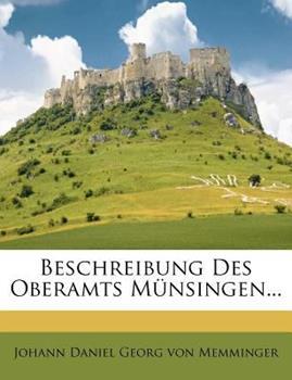Paperback Beschreibung des Oberamts M?nsingen... Book
