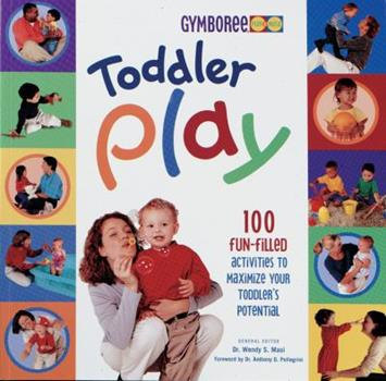 Toddler Play (Gymboree) 0865734356 Book Cover